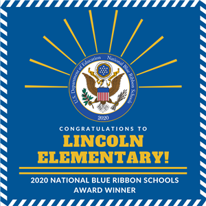Lincoln Elementary named 2020 National BLue Ribbon Schools award winner